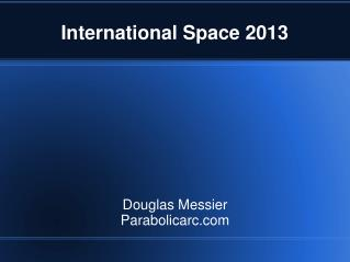 International Space 2013