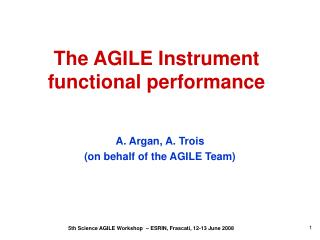 The AGILE Instrument  functional performance