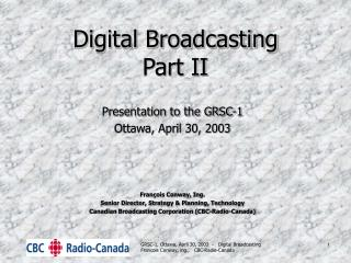 Digital Broadcasting Part II