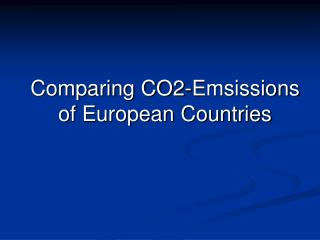 Comparing CO2-Emsissions of European Countries