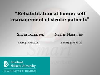 """Rehabilitation at home: self management of stroke patients """