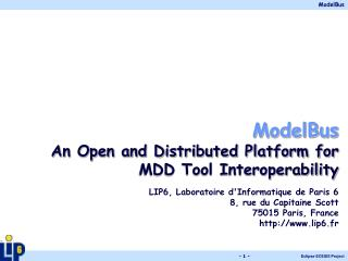 ModelBus An Open and Distributed Platform for MDD Tool Interoperability
