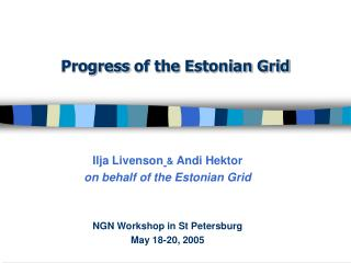 Progress  of the Estonian Grid