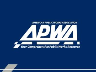 APWA Membership –  What Can It Do for You?