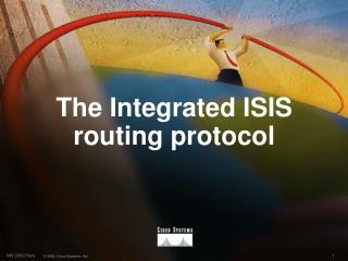 The Integrated ISIS routing protocol