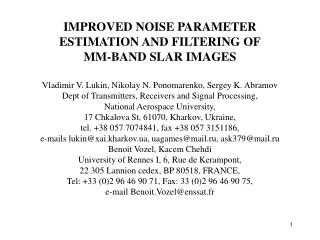 IMPROVED NOISE PARAMETER ESTIMATION AND FILTERING OF MM-BAND SLAR IMAGES