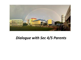 Dialogue with Sec 4/5 Parents