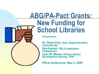 ABG/PA-Pact Grants: New Funding for School Libraries