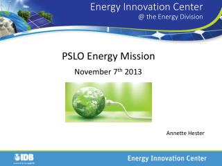 Energy Innovation Center @ the Energy Division
