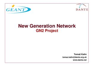 New Generation Network GN2 Project
