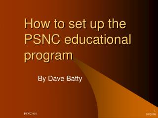 How to set up the PSNC educational program