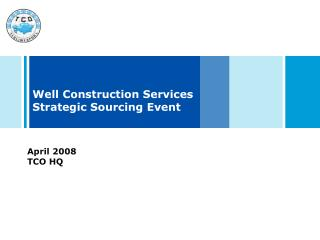 Well Construction Services Strategic Sourcing Event