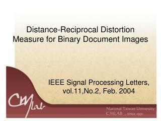 Distance-Reciprocal Distortion Measure for Binary Document Images