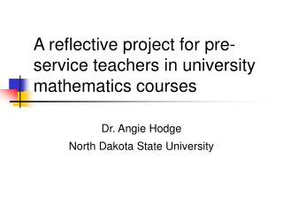 A reflective project for pre-service teachers in university mathematics courses
