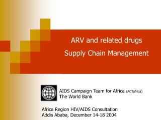 AIDS Campaign Team for Africa  (ACTafrica) The World Bank