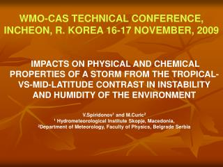 WMO-CAS TECHNICAL CONFERENCE, INCHEON, R. KOREA 16-17 NOVEMBER, 2009