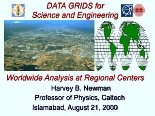 DATA GRIDS for  Science and Engineering