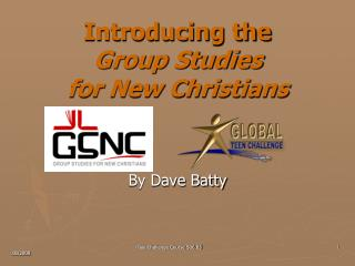 Introducing the  Group Studies  for New Christians
