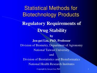 Statistical Methods for Biotechnology Products