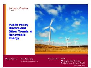 Public Policy Drivers and Other Trends in Renewable Energy