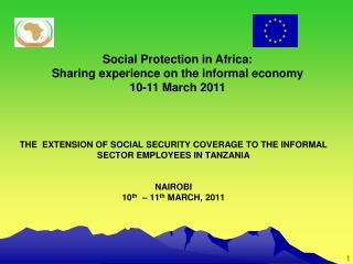 Social Protection in Africa:  Sharing experience on the informal economy 10-11 March 2011
