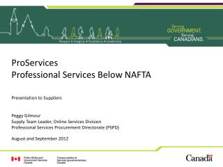ProServices Professional Services Below NAFTA