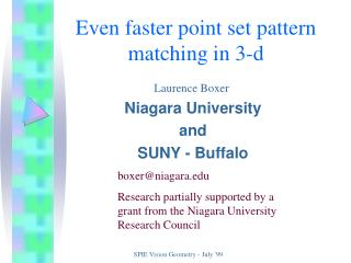 Even faster point set pattern matching in 3-d
