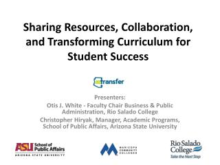 Sharing Resources, Collaboration, and Transforming Curriculum for Student Success