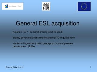 General ESL acquisition