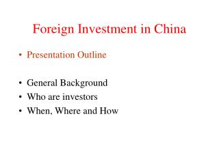 Foreign Investment in China