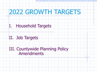 2022 GROWTH TARGETS