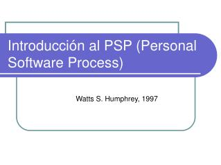 Introducción  al PSP (Personal Software Process)