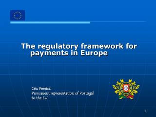 The regulatory framework for payments in Europe