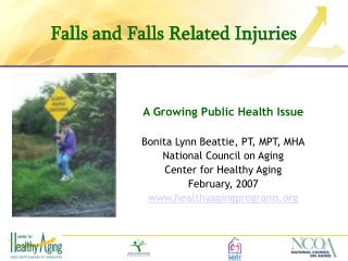 Falls and Falls Related Injuries