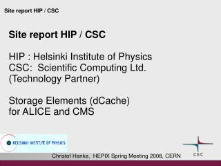 Christof Hanke,  HEPIX Spring Meeting 2008, CERN