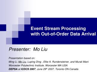 Event Stream Processing  with Out-of-Order Data Arrival