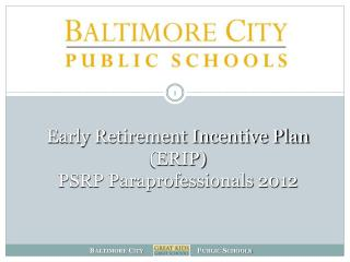 Early Retirement Incentive Plan (ERIP) PSRP Paraprofessionals 2012
