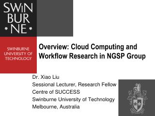 Overview: Cloud Computing and Workflow Research in NGSP Group