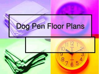 Dog Pen Floor Plans