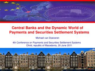 Central Banks and the Dynamic World of Payments and Securities Settlement Systems