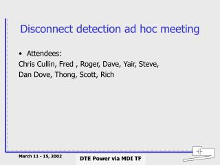 Disconnect detection ad hoc meeting