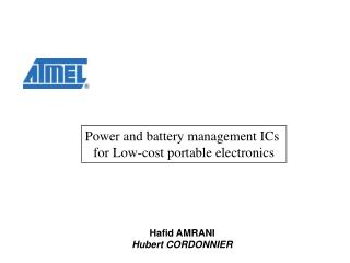 Power and battery management ICs  for Low-cost portable electronics