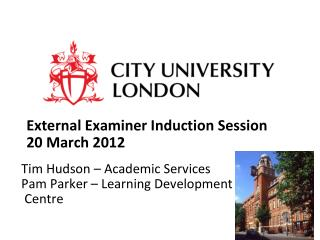 External Examiner Induction Session 20 March 2012