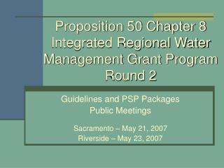 Proposition 50 Chapter 8 Integrated Regional Water Management Grant Program Round 2