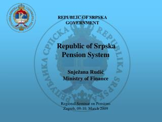 REPUBLIC OF SRPSKA GOVERNMENT