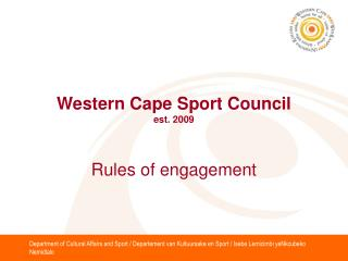 Western Cape Sport Council est. 2009