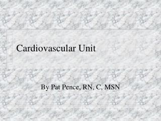 Cardiovascular Unit