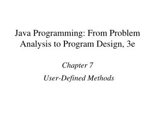 Java Programming: From Problem Analysis to Program Design, 3e Chapter 7