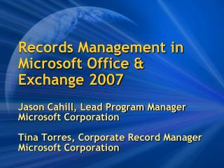 Records Management in Microsoft Office & Exchange 2007