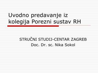 Uvodno predavanje iz  kolegija Porezni sustav RH